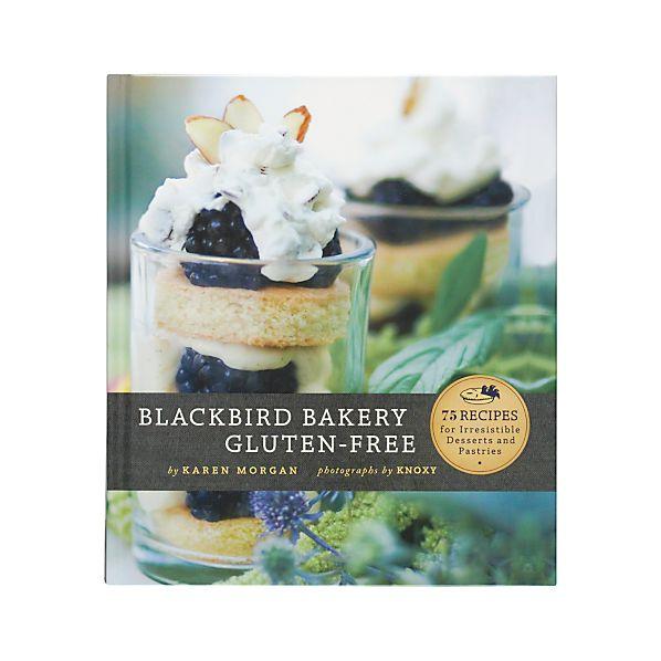 Blackbird Bakery Gluten-Free Cookbook