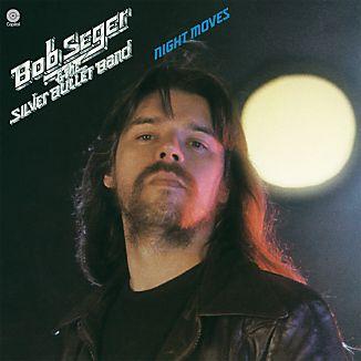 """Bob Seger """"Night Moves"""""""