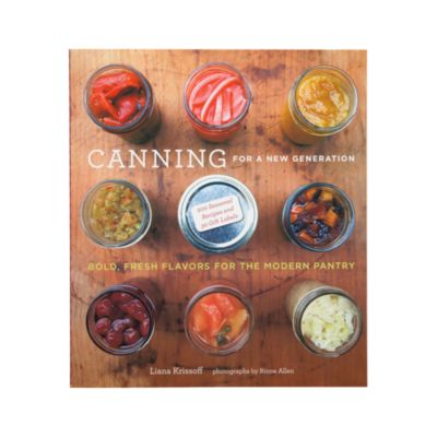 Canning For A New Generation Cookbook