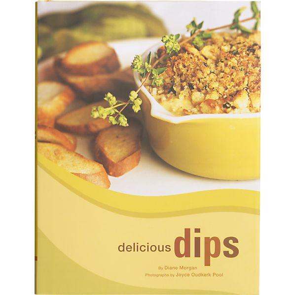Delicious Dips Cookbook