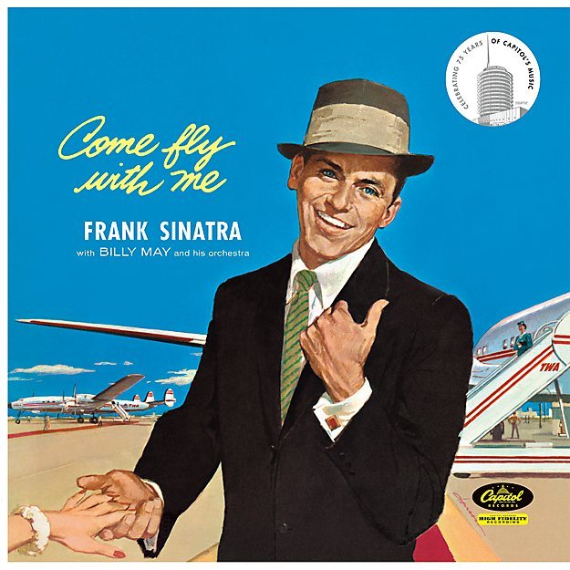 "Frank Sinatra ""Come Fly With Me"""