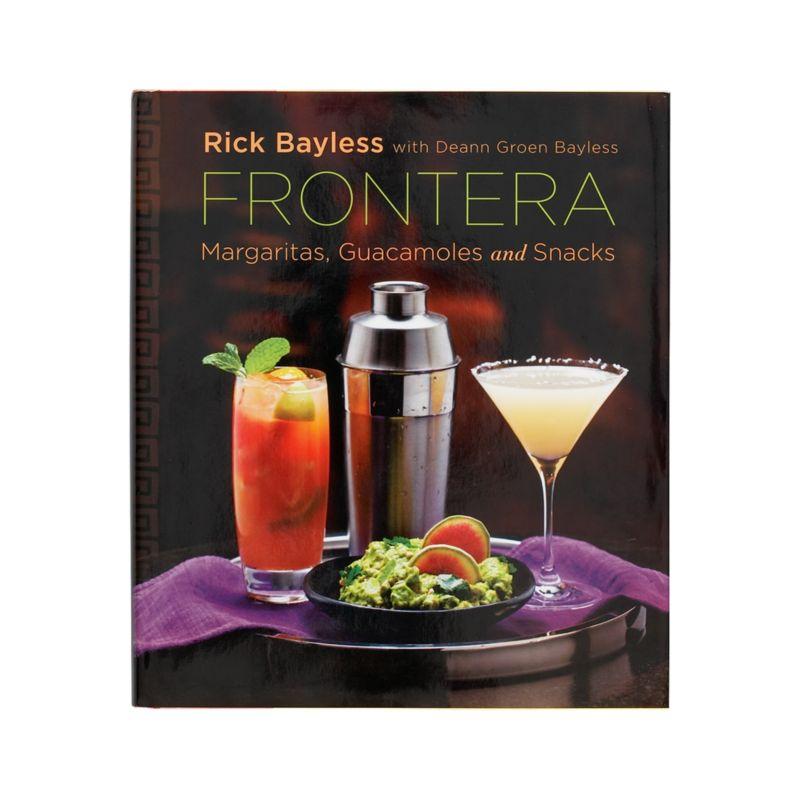 Frontera: Margaritas, Guacamoles, and Snacks Cookbook