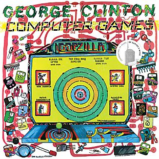 "George Clinton ""Computer Games"""