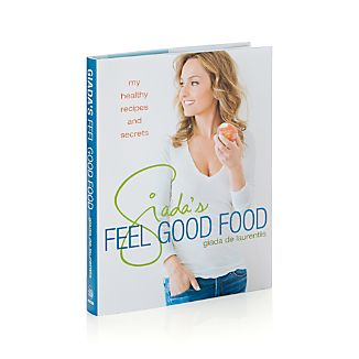 Giada's Feel Good Food Cookbook