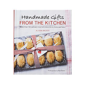 Handmade Gifts from the Kitchen Cookbook