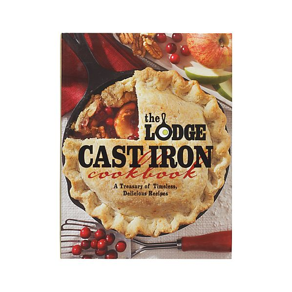 """The Lodge Cast Iron Cookbook"""