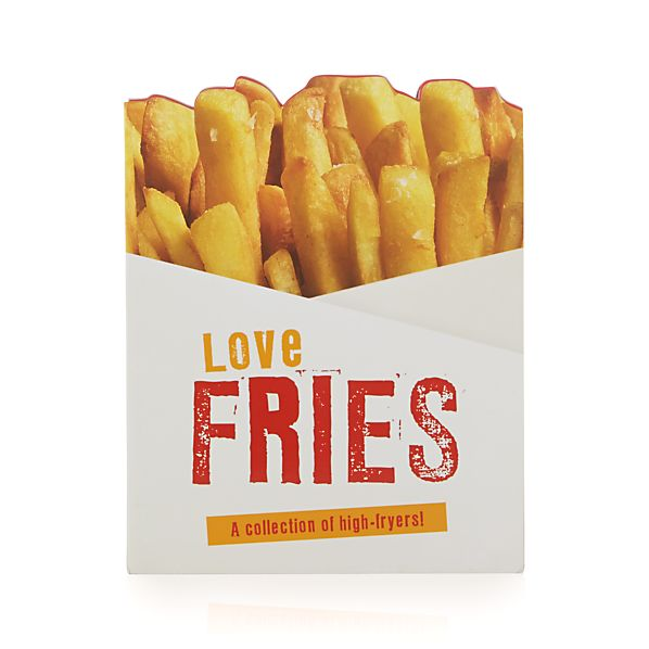 Love Fries Cookbook