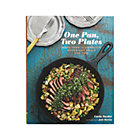One Pan, Two Plates Cookbook.