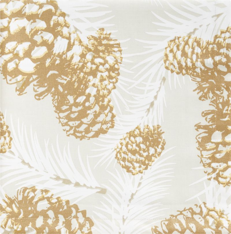 Posterized pinecones scatter modern graphics on a bed of delicate white pine boughs. Contemporary elegance with a hint of shimmer for the smart holiday table.<br /><br /><NEWTAG/><ul><li>100% cotton sateen</li><li>Preshrunk</li><li>Machine wash, tumble dry; warm iron as needed</li><li>Dry cleaning not recommended</li><li>Made in Portugal</li></ul>