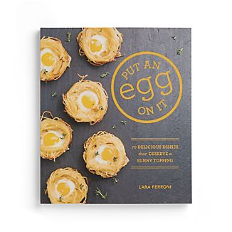 Put an Egg on It Cookbook