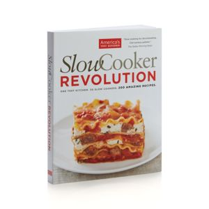 Slow Cooker Revolution Cookbook