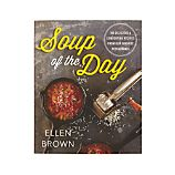 Soup of the Day Cookbook