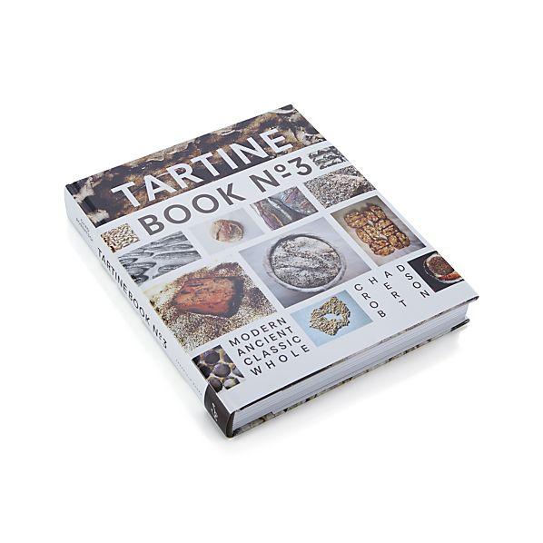 Tartine Book No. 3 Cookbook