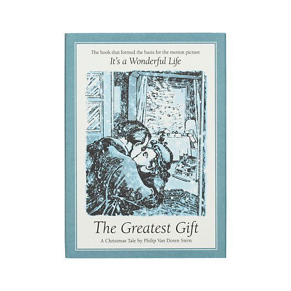 """""""The Greatest Gift"""""""