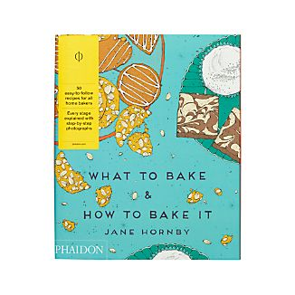 What to Bake and How to Bake It Cookbook