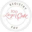 100 Layer Cake Registry Fav