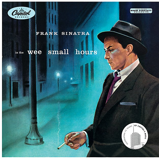 """Frank Sinatra """"In The Wee Small Hours"""""""