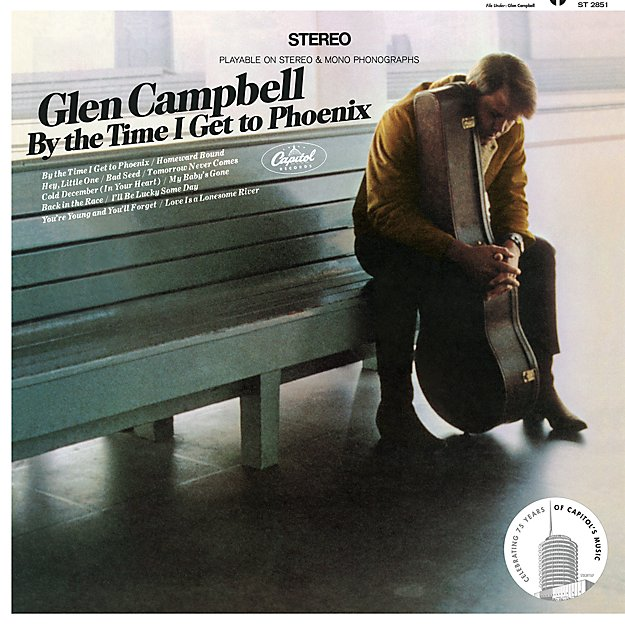 "Glen Campbell ""By the Time I Get to Phoenix"""