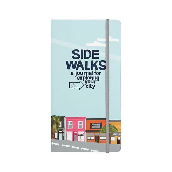 """""""Side Walks: A Journal for Exploring Your City"""""""