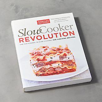 Slow Cooker Revolution Cookbook